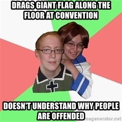Hetalia Fans - drags giant flag along the floor at convention doesn't understand why people are offended