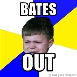 Leeds Kid - bates out