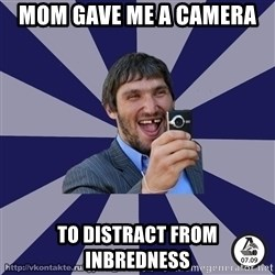 typical_hockey_player - Mom gave me a camera  to distract from inbredness