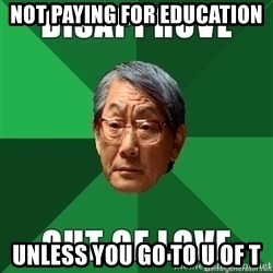 High Expectation Asian Father - not paying for education unless you go to u of t