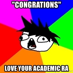 """Dumbass Tabooby - """"CONGRATIONS"""" Love your Academic RA"""