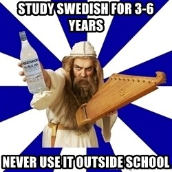 FinnishProblems - Study Swedish for 3-6 years Never use it outside school