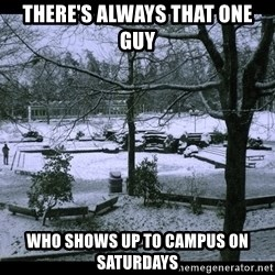 UVIC SNOWDAY - there's always that one guy who shows up to campus on saturdays