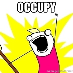 X ALL THE THINGS - Occupy
