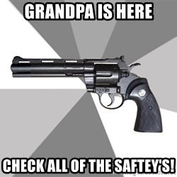 ValeraGun - Grandpa is here Check All of the saftey's!