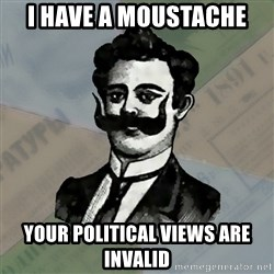 Old russian advisor - i have a moustache your political views are invalid