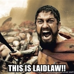 Spartan300 - THIS is Laidlaw!!