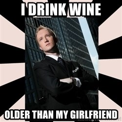 Corporate Commander - i drink wine older than my girlfriend