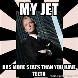 Corporate Commander - my jet has more seats than you have teeth