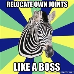 EDS Zebra - relocate own joints like a boss