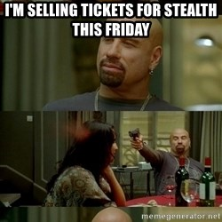 Travolta Shooting - I'M SELLING TICKETS FOR STEALTH THIS FRIDAY