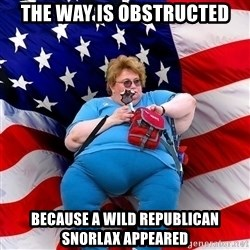 Obese American - The way is obstructed because A wild republican snorlax appeared
