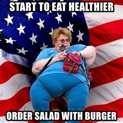 Obese American - start to eat healthier order salad with burger