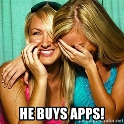 Laughing Whores - HE BUYS APPS!