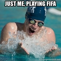 OMG WATER - just me, playing fifa