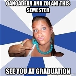 Vkontakte Girl - Gangadean and zolani this semester see you at graduation