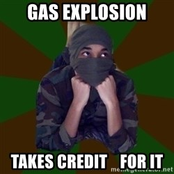 Terrorist Rollo - gas explosion takes credit    for it