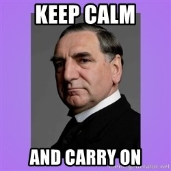 MR. CARSON - Keep calm And carry on