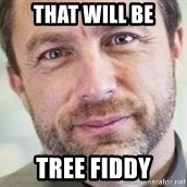 Jimmy Wales - That will be tree fiddy