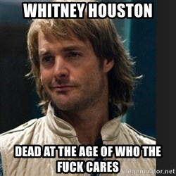 macgruber - whitney houston dead at the age of who the fuck cares