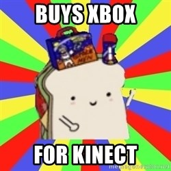 Silly Sandwich - buys xbox for kinect