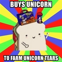 Silly Sandwich - buys unicorn to farm unicorn tears