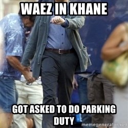 Happy Leonoard Dicaprio - Waez in khane got asked to do parking duty