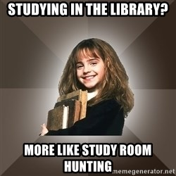 Miss smarty - Studying in the Library? More like study room hunting