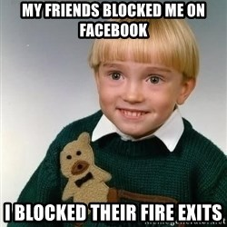Death Child - MY FRIENDS BLOCKED ME ON FACEBOOK I BLOCKED THEIR FIRE EXITS