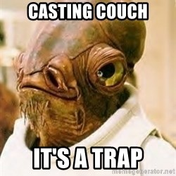 Its A Trap - Casting Couch IT'S A TRAP