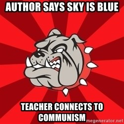 Bedford Bulldog - Author says sky is blue teacher connects to communism