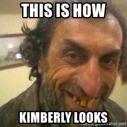 Jose - this is how  kimberly looks