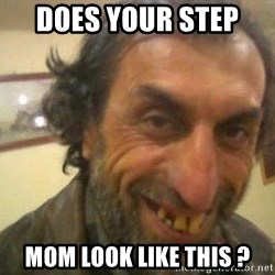Jose - does your step  mom look like this ?