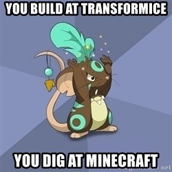 Transformice Shaman :D - you build at transformice you dig at minecraft