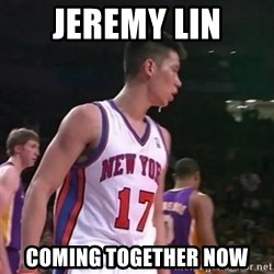 Jeremy Lin Second Coming - Jeremy Lin Coming Together Now