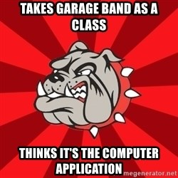 Bedford Bulldog - takes Garage band as a class thinks it's the computer application