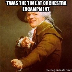 Joseph Ducreux - 'TWAS the time at orchestra encampment