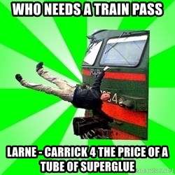 Active_Elektrichker - who needs a train pass larne - carrick 4 the price of a tube of superglue