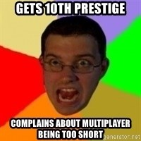 Typical Gamer - GETS 10TH PRESTIGE COMPLAINS ABOUT MULTIPLAYER BEING TOO SHORT