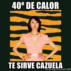 Tiger Mom - 40º DE CALOR TE SIRVE CAZUELA