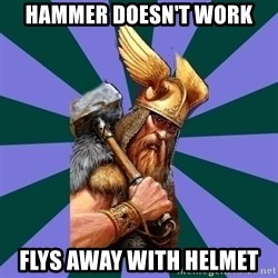 Thor man - Hammer doesn't work flys away with helmet