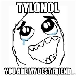 Happy Cry - Tylonol You are my best friend