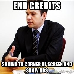 Crappy Australian TV Programmer - end credits shrink to corner of screen and show ads