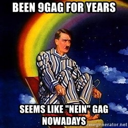 """Bed Time Hitler - been 9gag for years seems like """"nein"""" gag nowadays"""