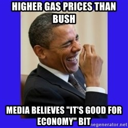 "Obama Laugh  - Higher gas prices than bush Media believes ""it's good for economy"" bit"