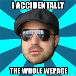 Internet Guru Istok - I accidentally  the whole WEPAGE