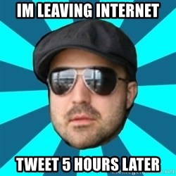 Internet Guru Istok - Im leaving internet tweet 5 hours later