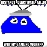 Game Maker Noob - instance_deactivate_all(0) Why my game no work??