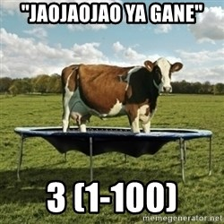 "Unimpressionable Cow - ""Jaojaojao ya gane"" 3 (1-100)"