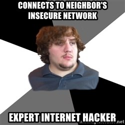 Family Tech Support - connects to neighbor's insecure network expert internet hacker